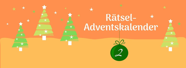 """Grafik mit stilisierten Tannenbäumen auf zweifarbig orangenem Hintergrund. im rechten Drittel oben der Text: """"Rätsel-Adventskalender"""". Darunter hängt eine dunkelgrüne Christbaumkugel mit einer 2."""