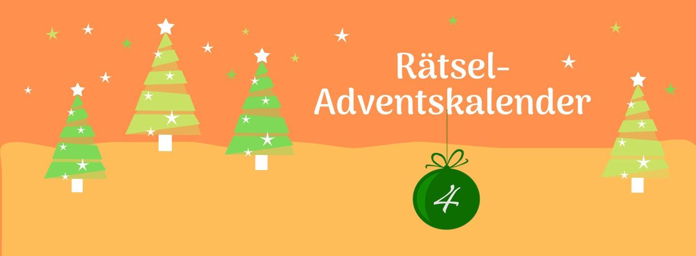 """Grafik mit stilisierten Tannenbäumen auf zweifarbig orangenem Hintergrund. im rechten Drittel oben der Text: """"Rätsel-Adventskalender"""". Darunter hängt eine dunkelgrüne Christbaumkugel mit einer 4."""