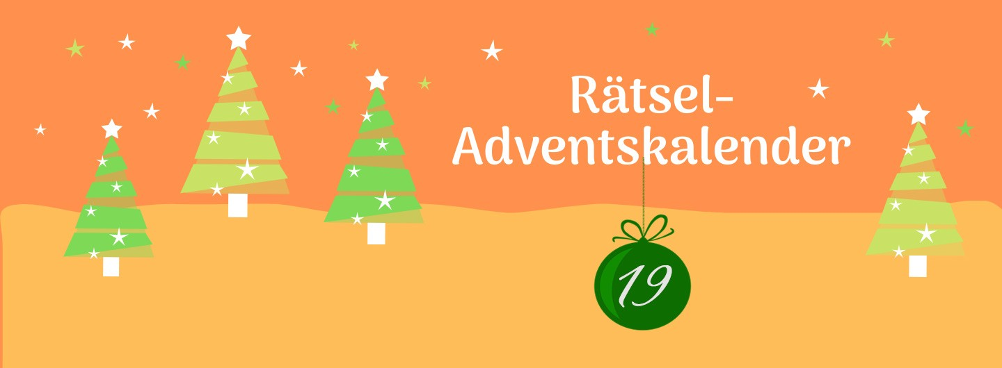 Adventsrätsel Tag 19