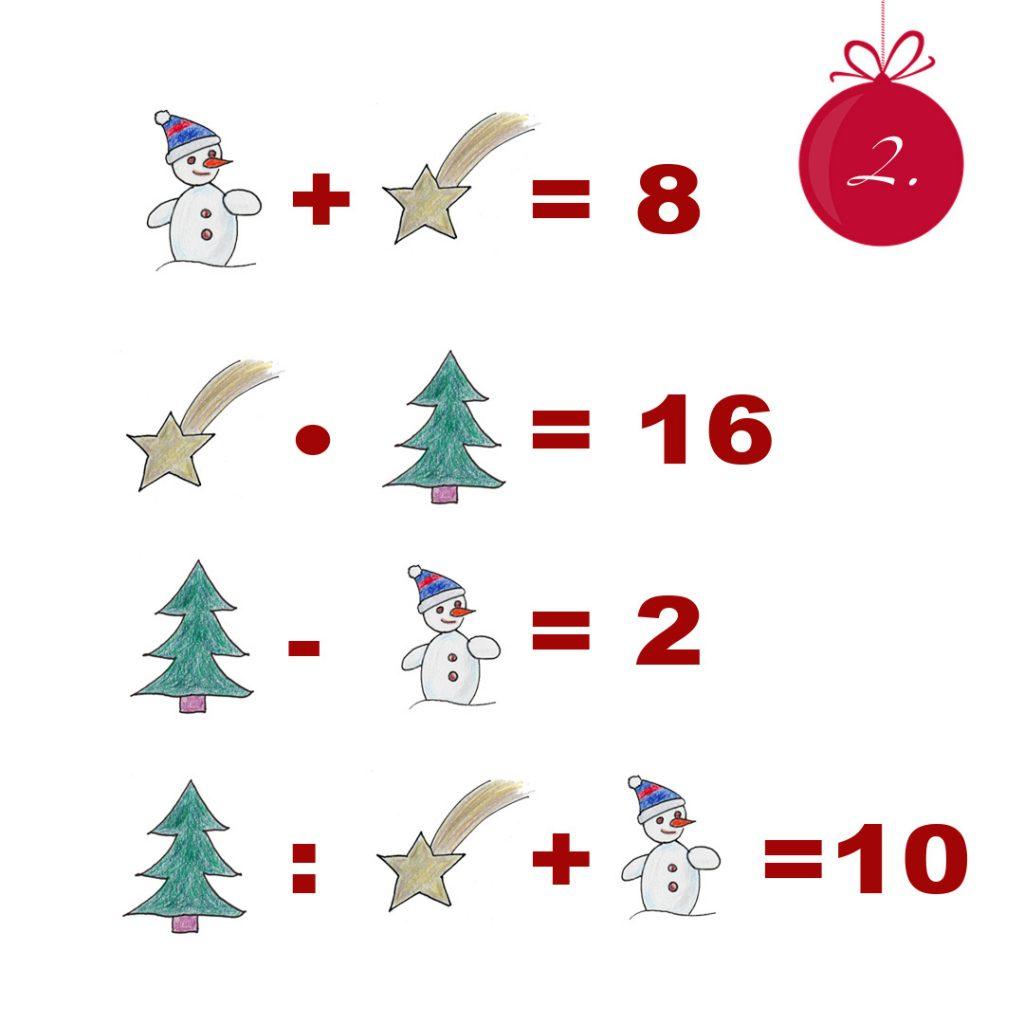 Rechenaufgabe: Schneemann + Sternschnuppe = 8 Sternschnuppe Mal Tanne = 16 Tanne Minus Schneemann = 2 Tanne geteilt durch Sternschnuppe + Schneemann = 10