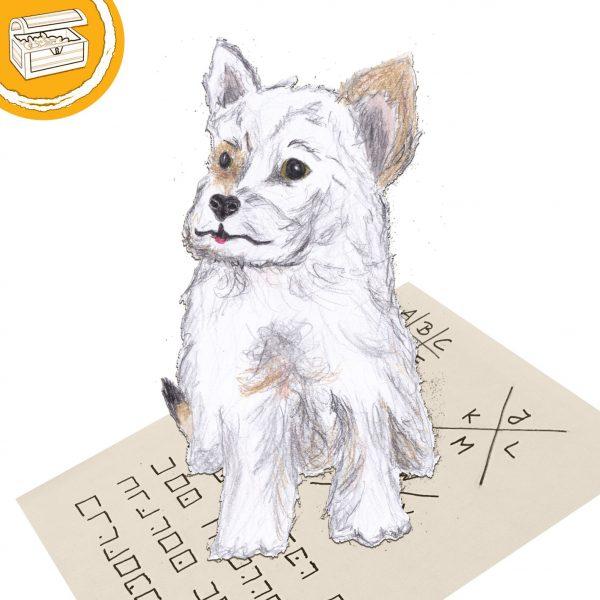 Zeichnung: kleiner, weißer Hund (Terrier). Unter seinen Pfoten ein Zettel mit einem codierten Text. Oben links in Ecke ein halber Kreis mit Schatztruhe.